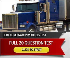 CDL Combination Vehicles - Full 20 Question Test