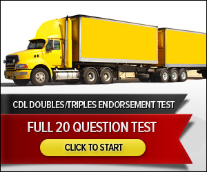 CDL Double Triples Endorsement - Full 20 Question Test