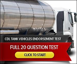 CDL Tank Vehicles - Full 50 Question Quiz
