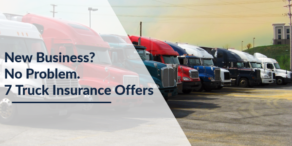 7 offers for commercial truck insurance