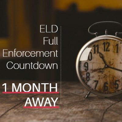 We Are 1 Month Away From Full ELD Enforcement